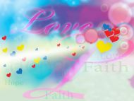 Love Faith Hope Quotes Desktop Wallpapers » 3D Backgrounds » Love Faith Hope » Www
